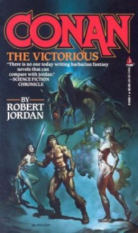 Conan the Victorious - Robert Jordan