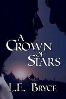 A Crown Of Stars - L.E. Bryce