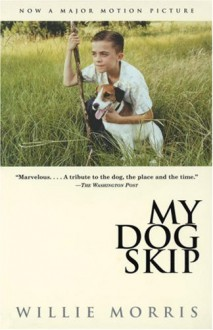 My Dog Skip - Willie Morris