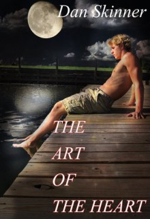 The Art of the Heart - Dan Skinner