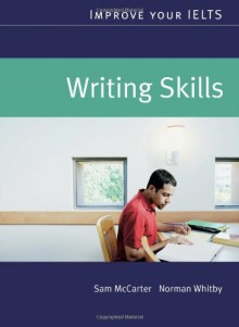 Improve Your Ielts Writing - Sam McCarter