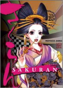 Sakuran: Blossoms Wild - Moyoco Anno