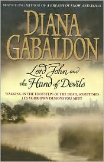 Lord John and the Hand of Devils (Lord John Grey Series) - Diana Gabaldon