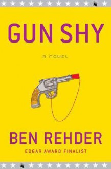Gun Shy (Audio) - Ben Rehder, Jonathan Davis