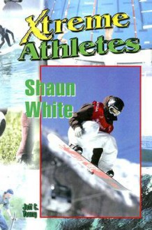 Shaun White - Jeff Young