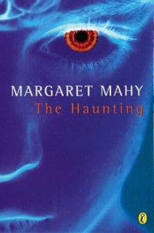 The Haunting (Puffin Books) - Margaret Mahy