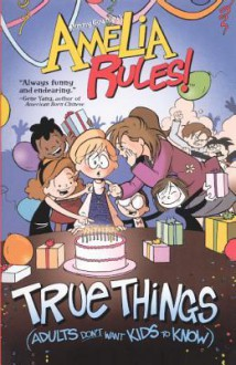 True Things (Adults Don't Want Kids to Know) - Jimmy Gownley