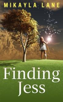 Finding Jess - Mikayla Lane