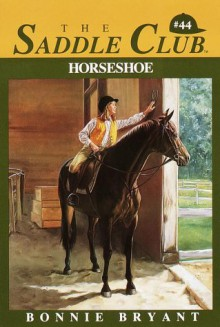 Horseshoe (Saddle Club, #44) - Bonnie Bryant