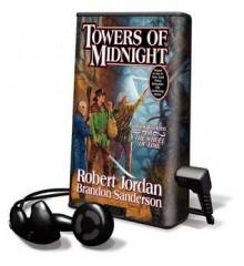 Towers of Midnight - Robert Jordan, Brandon Sanderson, Kate Reading