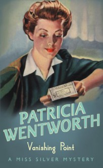 Vanishing Point - Patricia Wentworth