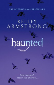 Haunted (Women of the Otherworld #5) - Kelley Armstrong