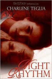 Night Rhythm - Charlene Teglia