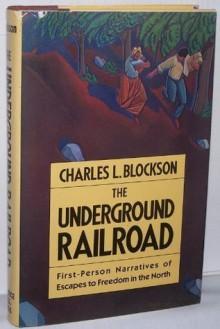 The Underground Railroad - Charles L. Blockson