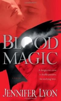 Blood Magic - Jennifer Lyon