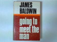 Going To Meet the Man - James Baldwin, Jonathan Baldwin
