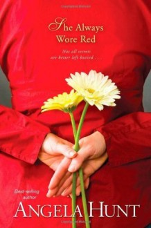 She Always Wore Red: 2 (Fairlawn) - Angela Elwell Hunt