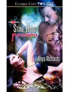 Stone-Hard Passion: 2 (Unveiled Seduction) - Anya Richards