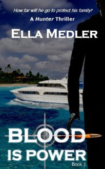 Blood is Power - Ella Medler