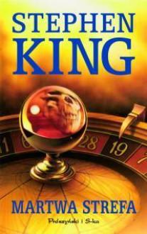 Martwa Strefa - Stephen King,Krzysztof Sokołowski