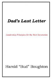 Dad's Last Letter - Harold Boughton