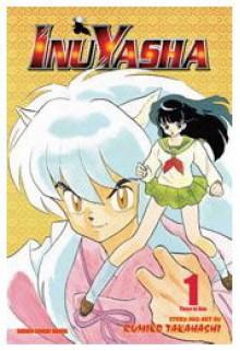 Inuyasha, Volume 1 - Rumiko Takahashi
