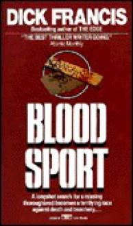 Blood Sport - Dick Francis