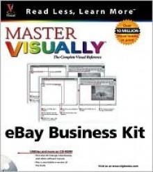 Master Visually Ebay Business Kit [With CDROM] - Sherry Willard Kinkoph Gunter
