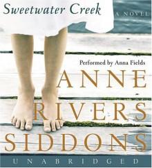 Sweetwater Creek - Anne Rivers Siddons, Anna Fields