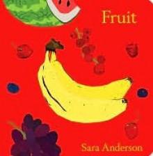 Fruit - Sara Anderson