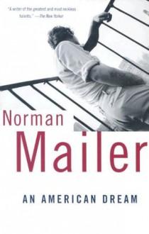 An American Dream - Norman Mailer