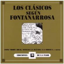 Los clásicos según Fontanarrosa - Roberto Fontanarrosa