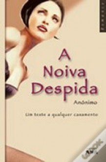 A Noiva Despida - Anonymous