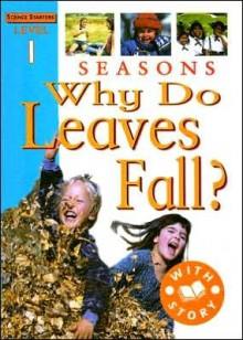 Seasons: Why Do Leaves Fall? - Jim Pipe
