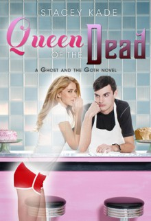 Queen of the Dead - Stacey Kade