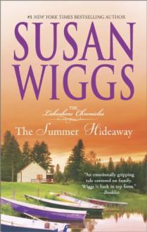 The Summer Hideaway - Susan Wiggs