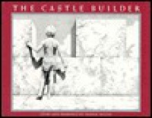 The Castle Builder - Dennis Nolan