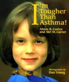 I'm Tougher Than Asthma! (Concept Books (Albert Whitman)) - Alden R. Carter, Siri M. Carter, Dan Young
