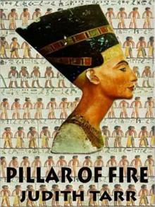 Pillar of Fire (MP3 Book) - Judith Tarr, Anna Fields