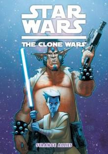 Star Wars: The Clone Wars--Strange Allies (Star Wars: Clone Wars (Dark Horse)) - Ryder Windham, Wayne Lo, Mae Hao, Stephane Roux