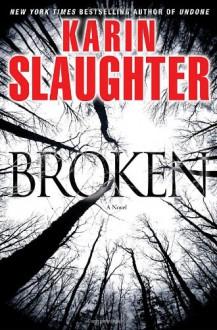 Broken - Karin Slaughter