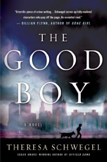 The Good Boy - Theresa Schwegel