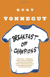 Breakfast of Champions - Kurt Vonnegut