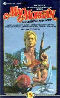 Assassin's Shadow - Randy Striker