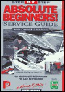 Absolute Beginners - Chilton Automotive Books, Denis Rea