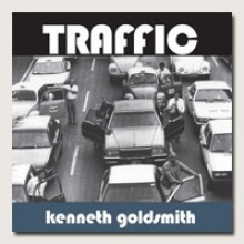 Traffic - Kenneth Goldsmith