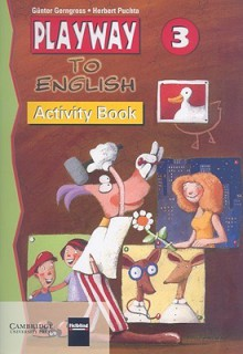 Playway to English 3 Activity Book - Günter Gerngross, Herbert Puchta