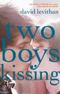 Two Boys Kissing - David Levithan