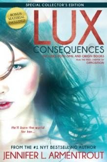 Consequences: Opal & Origin - Jennifer L. Armentrout
