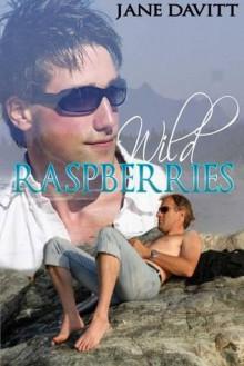 Wild Raspberries - Jane Davitt